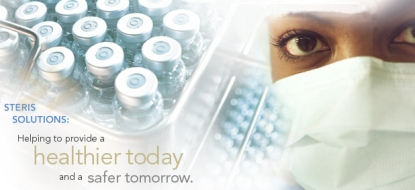 STERIS SOLUTIONS: Helping to provide a healthier today and a safer tomorrow.